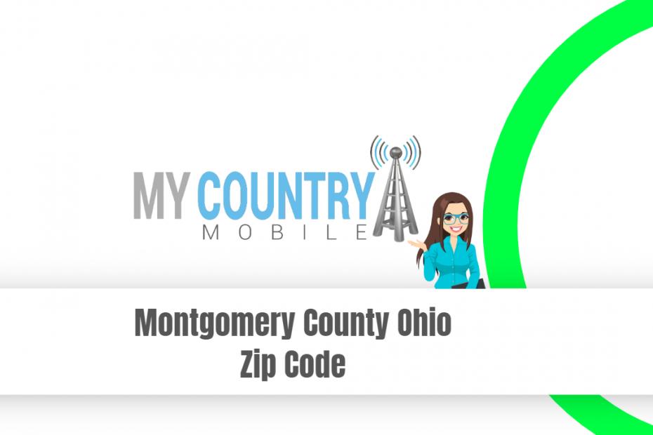 Montgomery County Ohio Zip Code - My Country Mobile
