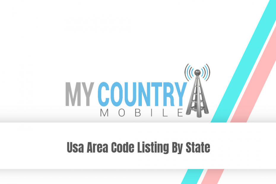 Usa Area Code Listing By State - My Country Mobile