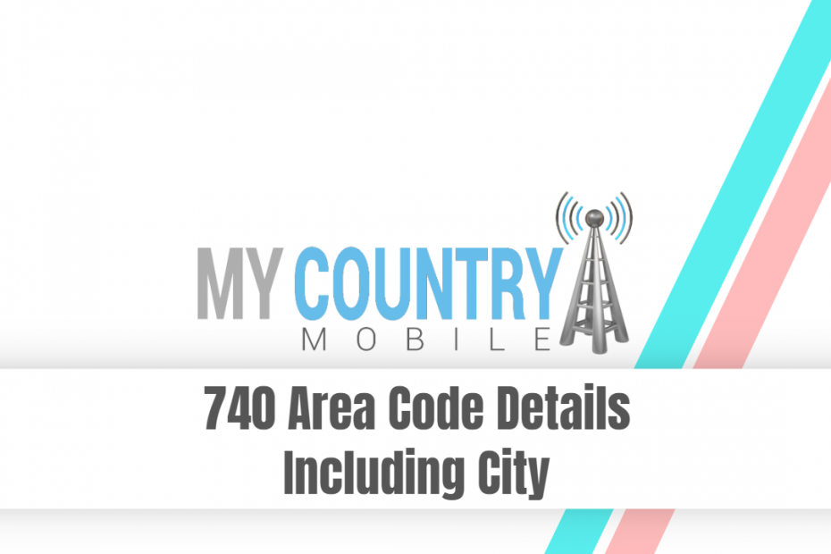 SEO title preview: 740 Area Code Details Including City - My Country Mobile