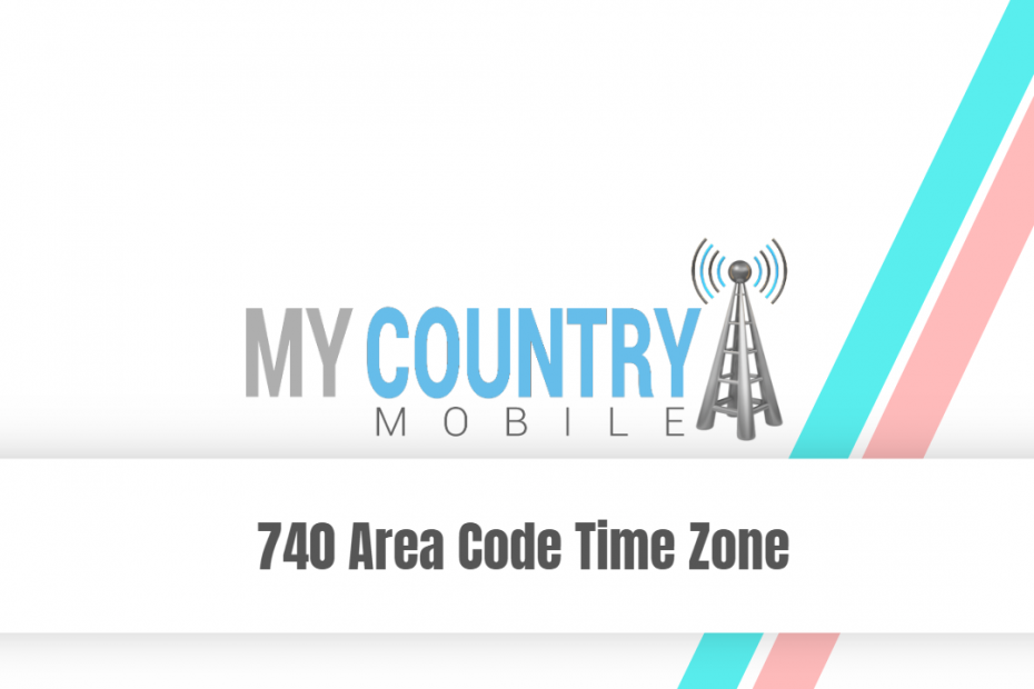 740 Area Code Time Zone - My Country Mobile Meta description preview: